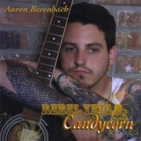Aaron Berenbach | Rebel Yell and Candycorn