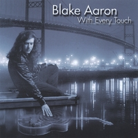 Blake Aaron | With Every Touch