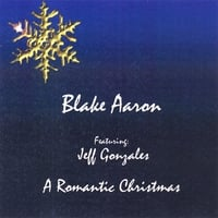Blake Aaron | A Romantic Christmas
