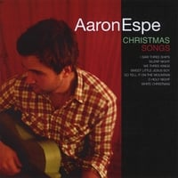 Aaron Espe | Christmas Songs