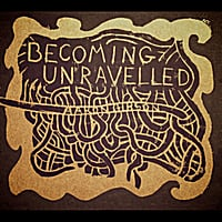 Aaron Gibson | Becoming Unravelled