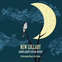 Aaron Larget-Caplan | New Lullaby