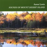 Aaron Lewis | Sounds of Mount Desert Island