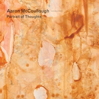 Aaron McCoullough | Portrait of Thoughts