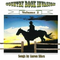 Aaron Sikes | Country Rock Invasion Vol. 2