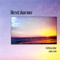 Anthony Ashur | Blessed Assurance