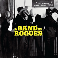 A Band of Rogues | A Band of Rogues