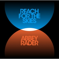 Abbey Rader | Reach for the Skies
