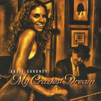 Abbie Gardner | My Craziest Dream