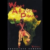 Abdoulaye Camara and Nikola Clay | West African Dance Dvd With Abdoulaye Camara Volume 2