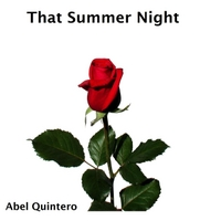 Abel Quintero | That Summer Night