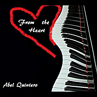 Abel Quintero | From the Heart