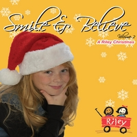 Abigail Johnson | Smile & Believe (A Riley Christmas), Vol. 2