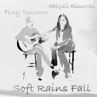 Abigail Riccards & Tony Romano | Soft Rains Fall