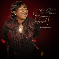 Abiola Awolola | Your Name Is Great