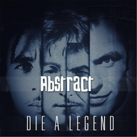 Abstract | Die a Legend