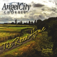 Angel City Chorale | The Road Home