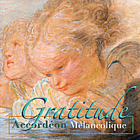 Accordeon Melancolique | Gratitude