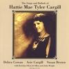 Acie Cargill, Debra Cowan, Kristina Olsen, Susan Ruth Brown: Folk Legacy Hattie Mae Tyler Cargill
