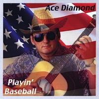 Ace Diamond | Playin' Baseball