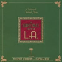 Thierry Condor & Miriam Dee | A Christmas Eve in L.A.