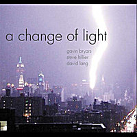 A Change of Light | A Change of Light - Bryars, Hillier, Lang
