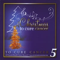 Various Artists | A Christmas To Cure Cancer 5