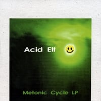 Acid Elf | Metonic Cycle LP