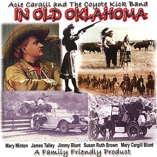 acie cargill in old oklahoma cd baby music store. Black Bedroom Furniture Sets. Home Design Ideas
