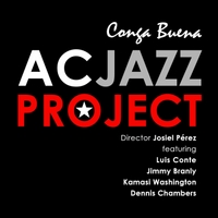 AC Jazz Project | Conga Buena (feat. Luis Conte & Jimmy Branly)