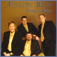Acoustic Blue | Workin' Man