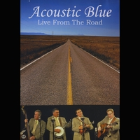 Acoustic Blue | Live From the Road