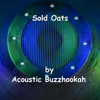 Acoustic Buzzhookah | Sold Oats