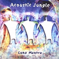Acoustic Jungle | Luna Mantra