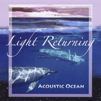 Acoustic Ocean | Light Returning