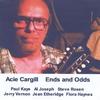 Acie Cargill, Paul Kaye, Al Joseph & Steve Rosen: Ends and Odds