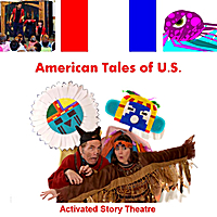 Activated Story Theatre | American Tales of U.S.