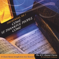 The Abilene Christian University Alumni Chorus | Come, Ye Thankful People, Come