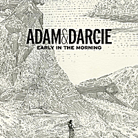 Adam and Darcie | Early in the Morning