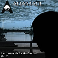 Adamatic | Instrumentals for the Mental, Vol. 2