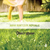 Adam Bartczak Republic | Grass Is Greener
