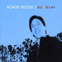 Adam Book | Someday