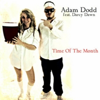 Adam Dodd & Darcy Dawn | Time of the Month