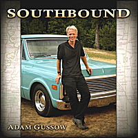 Adam Gussow | Southbound