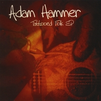 Adam Hammer | Tattooed Folk EP