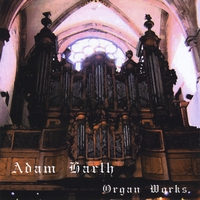 Adam Harth | Organ Works