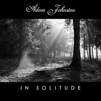 Adam Johnston | In Solitude