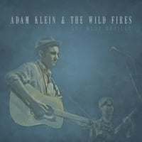 Adam Klein & The Wild Fires | Sky Blue DeVille