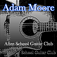 Adam Moore | After School Guitar Club