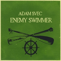 Adam Svec | Enemy Swimmer